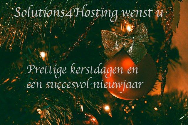 Solutions4Hosting wenst u prettige kerstdagen en een succesvol nieuwjaar