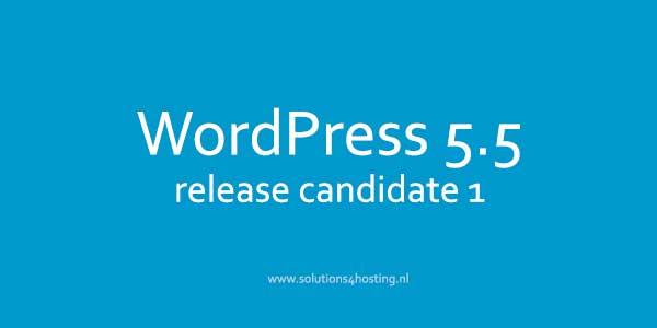 WordPress 5.5 Release Candidate 1 is uitgebracht