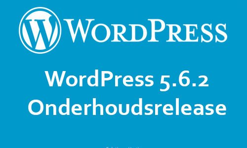 Software-update: WordPress 5.6.2 – Onderhoudsupdate