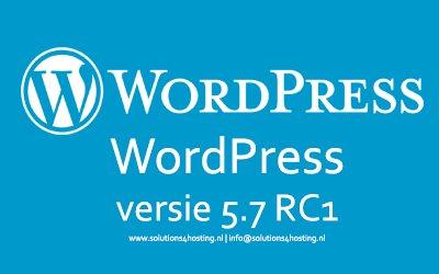 Release Candidate versie 1: WordPress 5.7